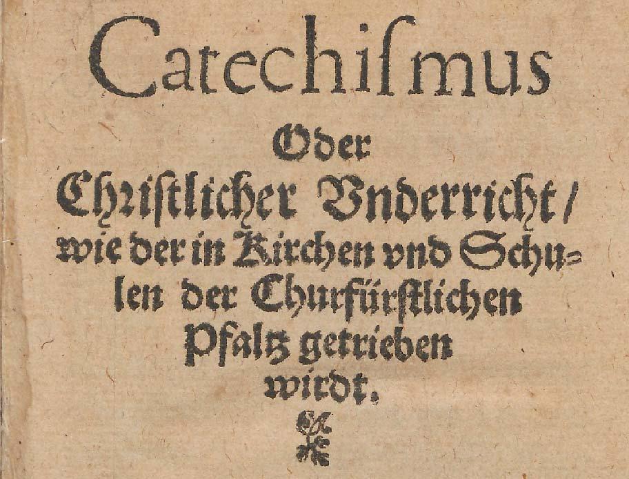 Titel des Heidelberger Katechismus von 1563; Foto: Wikipedia, gemeinfrei